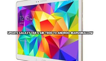 Update Galaxy Tab S LTE SM-T805 To Android Marshmallow