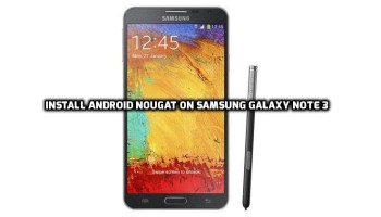 download & Update Galaxy Note 4 to Android Nougat 7 0 [AOSP ROM]