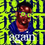 Wande Coal – Again Mp3 Audio download