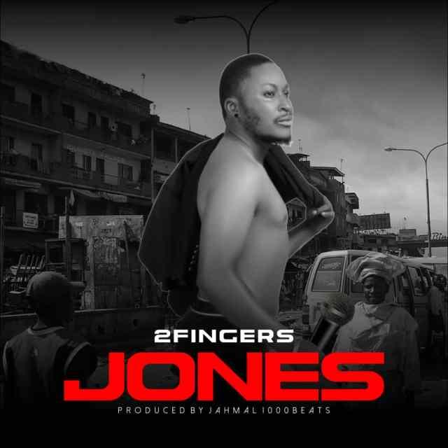 2Fingers – Jones