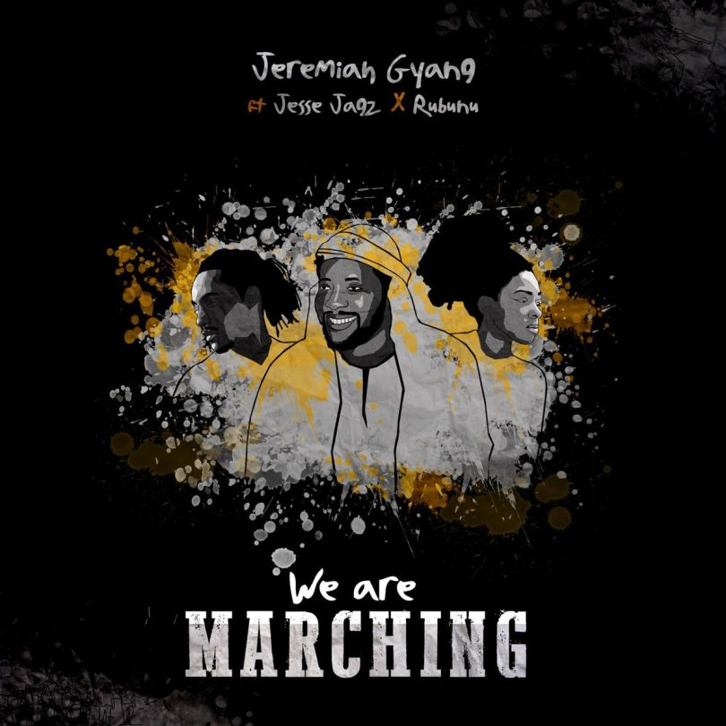 Jeremiah Gyang – We Are Marching Feat. Jesse Jagz & Rubunu