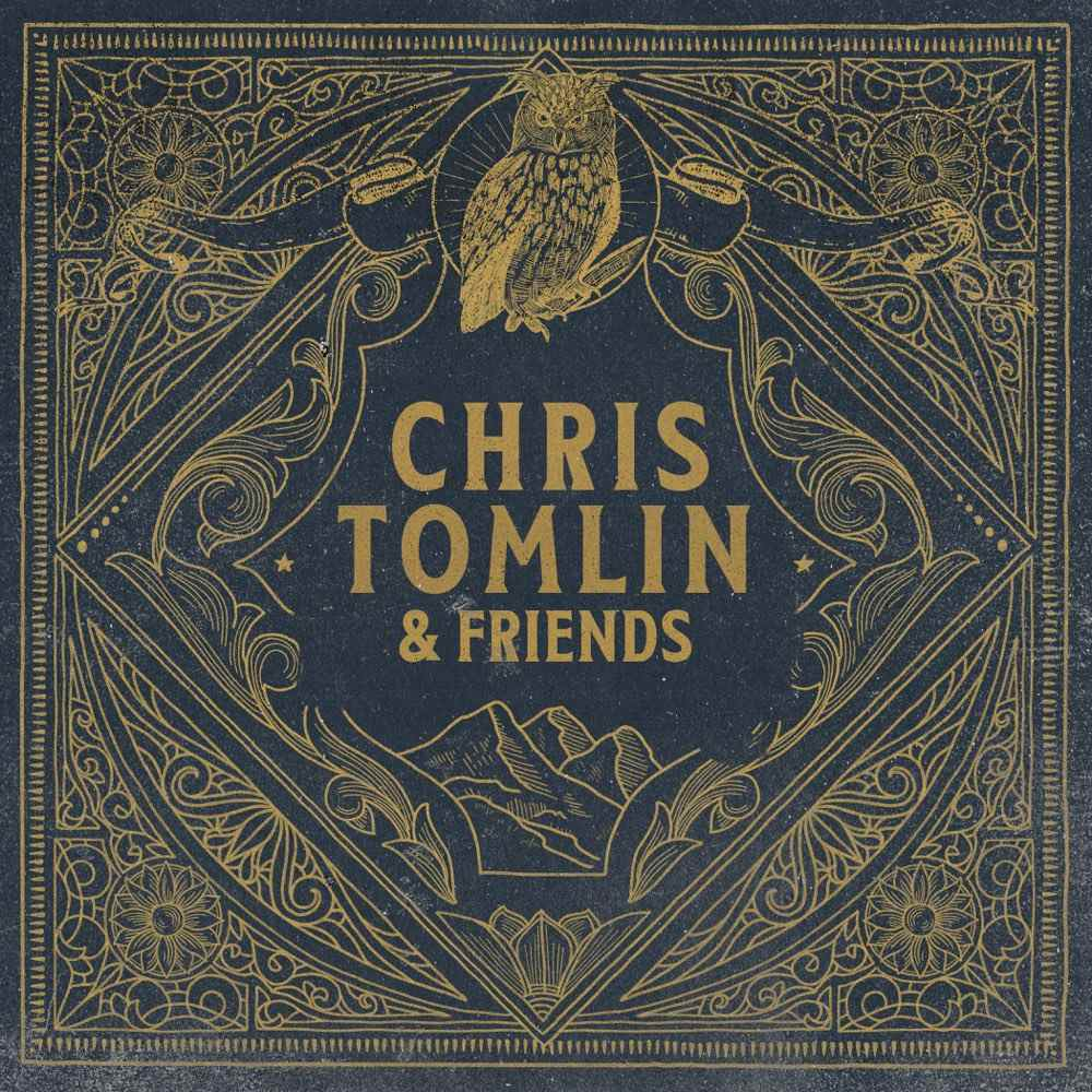 Chris Tomlin – Chris Tomlin & Friends