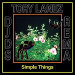 DJDS ft. Rema, Tory Lane – Simple Things