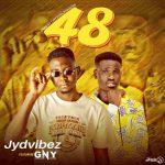 JYD Vibes ft. GNY – 48