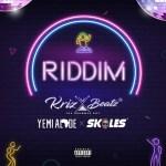 Krizbeatz ft. Skales, Yemi Alade – Riddim