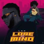 LAX – Lose My Mind