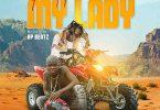 Patapaa ft. Ay Poyoo – My Lady (Prod. KP Beatz)