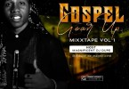 DJ Dupe – Gospel Gear Up Mixtape, Vol. 1