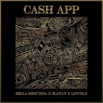 Bella Shmurda ft. Zlatan & Lincoln – Cashapp