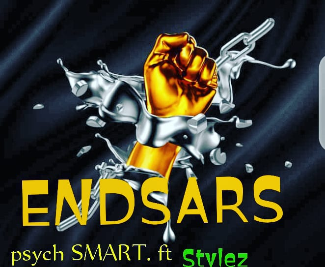Psych Smart ft. Stylez – End SARS