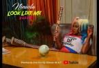 VIDEO: Niniola – Look Like Me