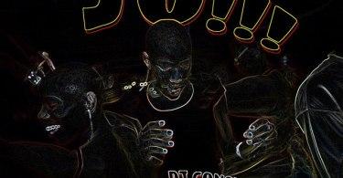 DJ Consequence ft. Barry Jhay, Jason & Frescool – Jo!!!