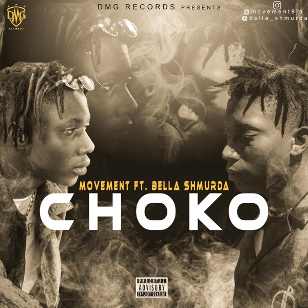 Movement ft. Bella Shmurda – Choko