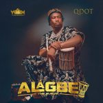 Qdot – Alagbe The Album