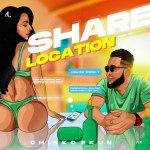 Chinko Ekun – Share Location