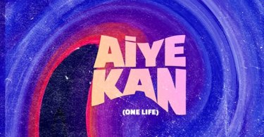 Philkeyz ft. Makhaj, Kizz Daniel – Aiye Kan (One Life)