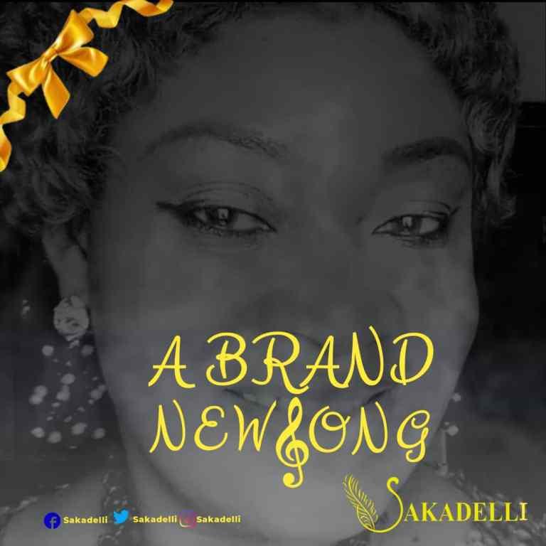 Sakadelli – A Brand New Song