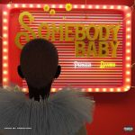 Peruzzi ft. Davido – Somebody Baby