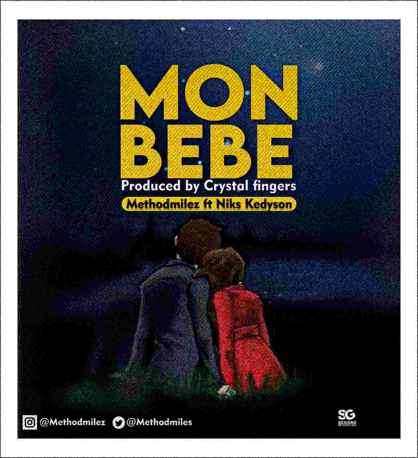 Methodmilez ft. Niks – Mon Bebe