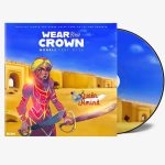 Morell ft. Di'ja – Wear Your Crown