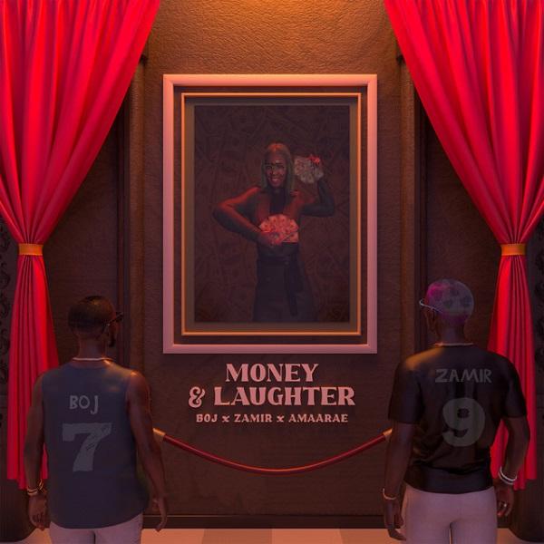 BOJ ft. Zamir & Amaarae – Money And Laughter