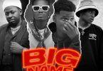 Shagamu ft. GNY & Miles Ayo – Big Name (Mayor Of Jos Vol. 2)