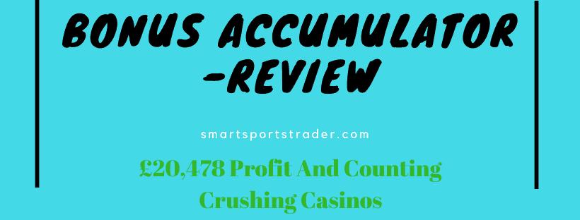 Bonus Accumulator Review