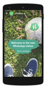 WhatsApp Status Feature started rolling out for Android & IOS
