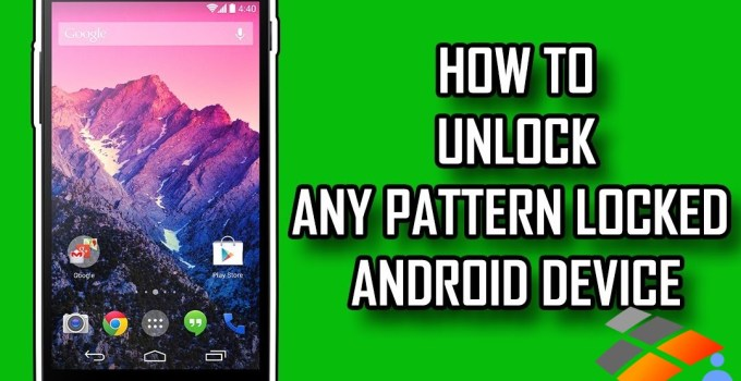 bypass android device pattern lock