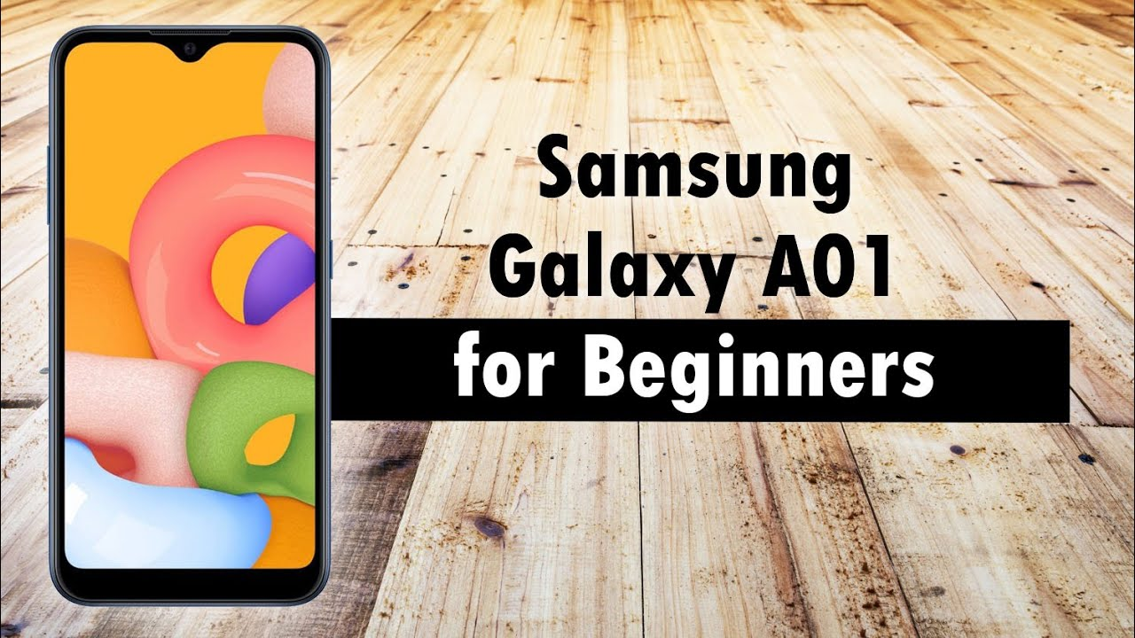 Samsung Galaxy A01 for Beginners (Learn The Basics in Minutes)