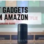 Top 5 Best Gadgets in Amazon 2020