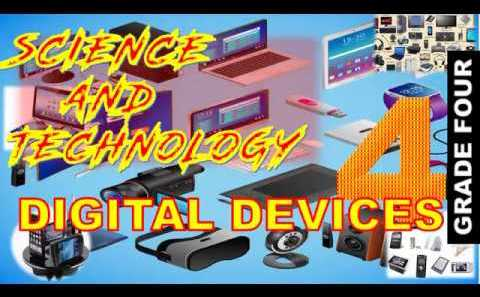 SCIENCE AND TECHNOLOGY || GRADE 4 || DIGITAL DEVICES  #SCIENCE #TECHNOLOGY #GRADE #DIGITAL #DEVICES