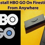 How To Install HBO GO On Firestick or  Android Device From any where