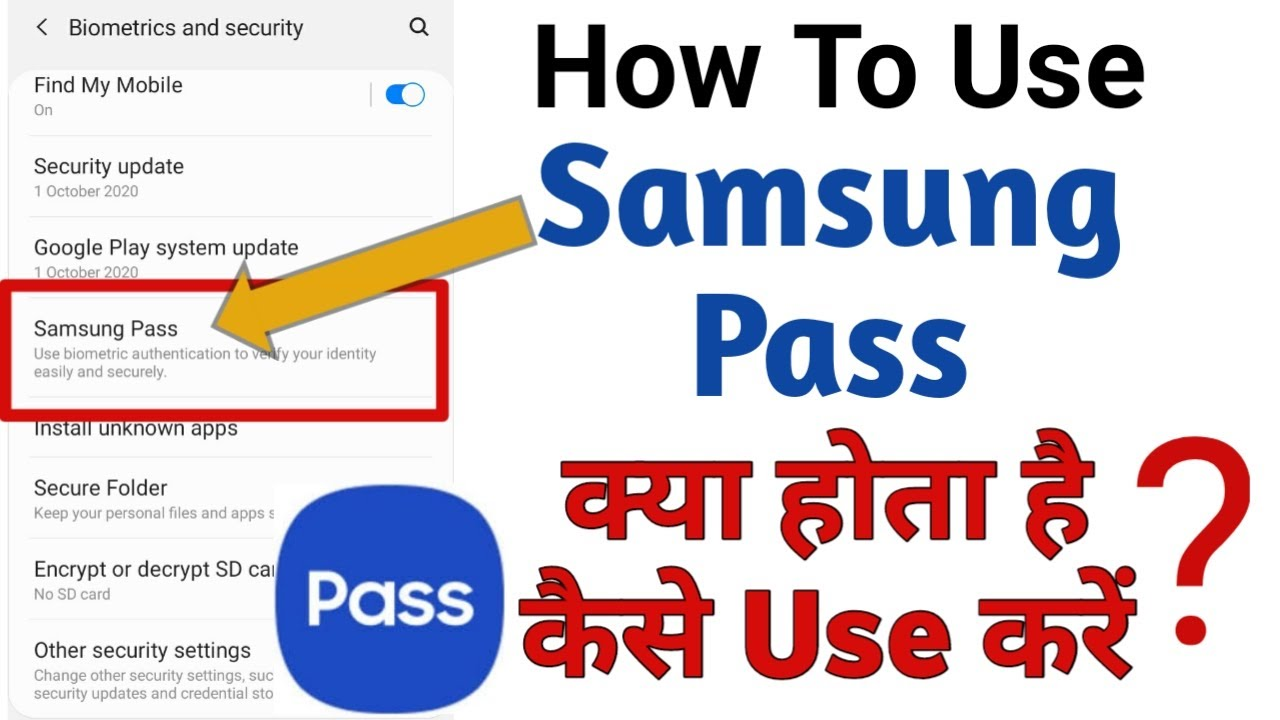 How To Use Samsung Pass On Samsung A30s,Samsung Pass  क्या होता है और...