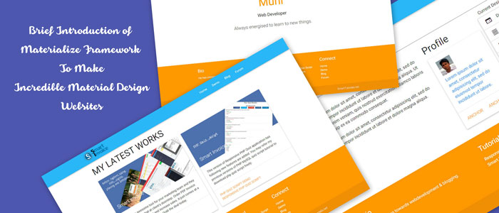 Brief Introduction of Materialize Framework To Make Incredible Material Design Websites