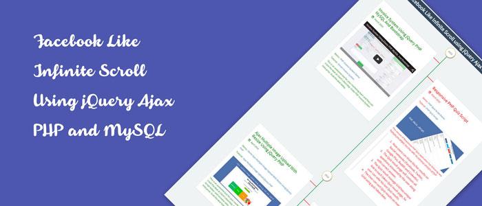 Facebook Like Infinite Scroll Using jQuery Ajax PHP and MySQL