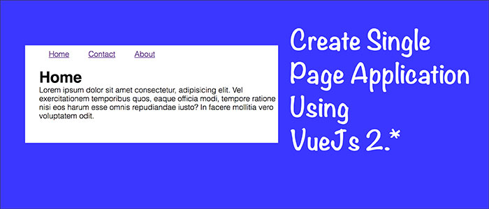Create single page application using vuejs