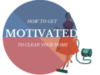 How To Get Motivated To Clean Your Home - Smart Vac Guide