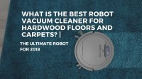 Robot Vacuum For Hardwood Floors And Carpet | Review Home Co