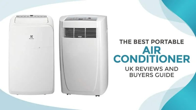 Best Portable Air Conditioner  Uk Reviews And Buyers