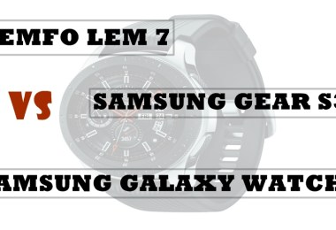lemfo lem 7 vs Gear S3 vs galaxy watch