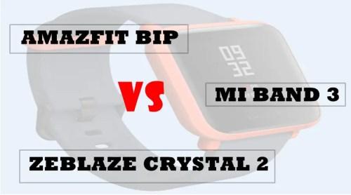zeblaze crystal 2 vs amazfit bip vs mi band 3