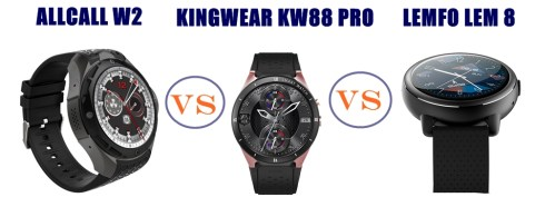 Allcall W2 vs Kingwear KW88 Pro vs Lemfo Lem 8 – Which is