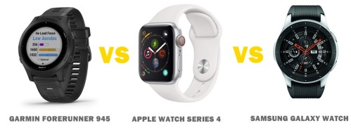 garmin forerunner 945 vs apple watch series 4 vs samsung galaxy watch