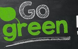 Go green!