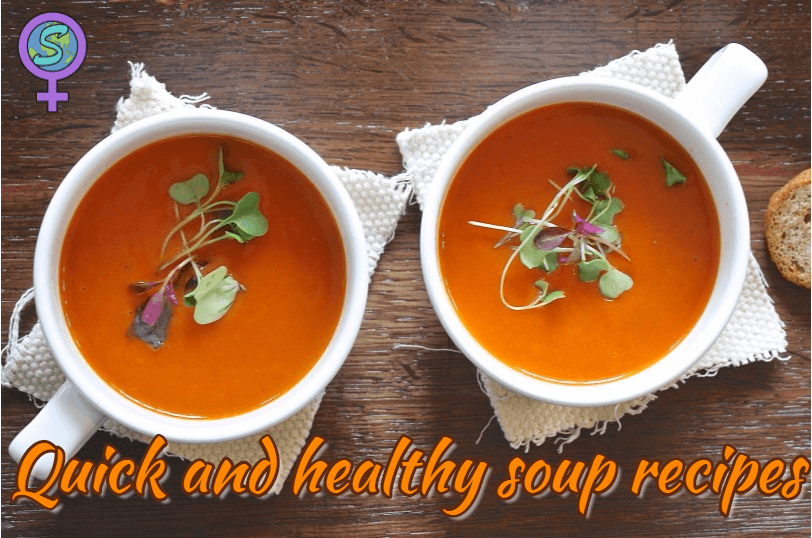 Quick And Healthy Soup Recipes