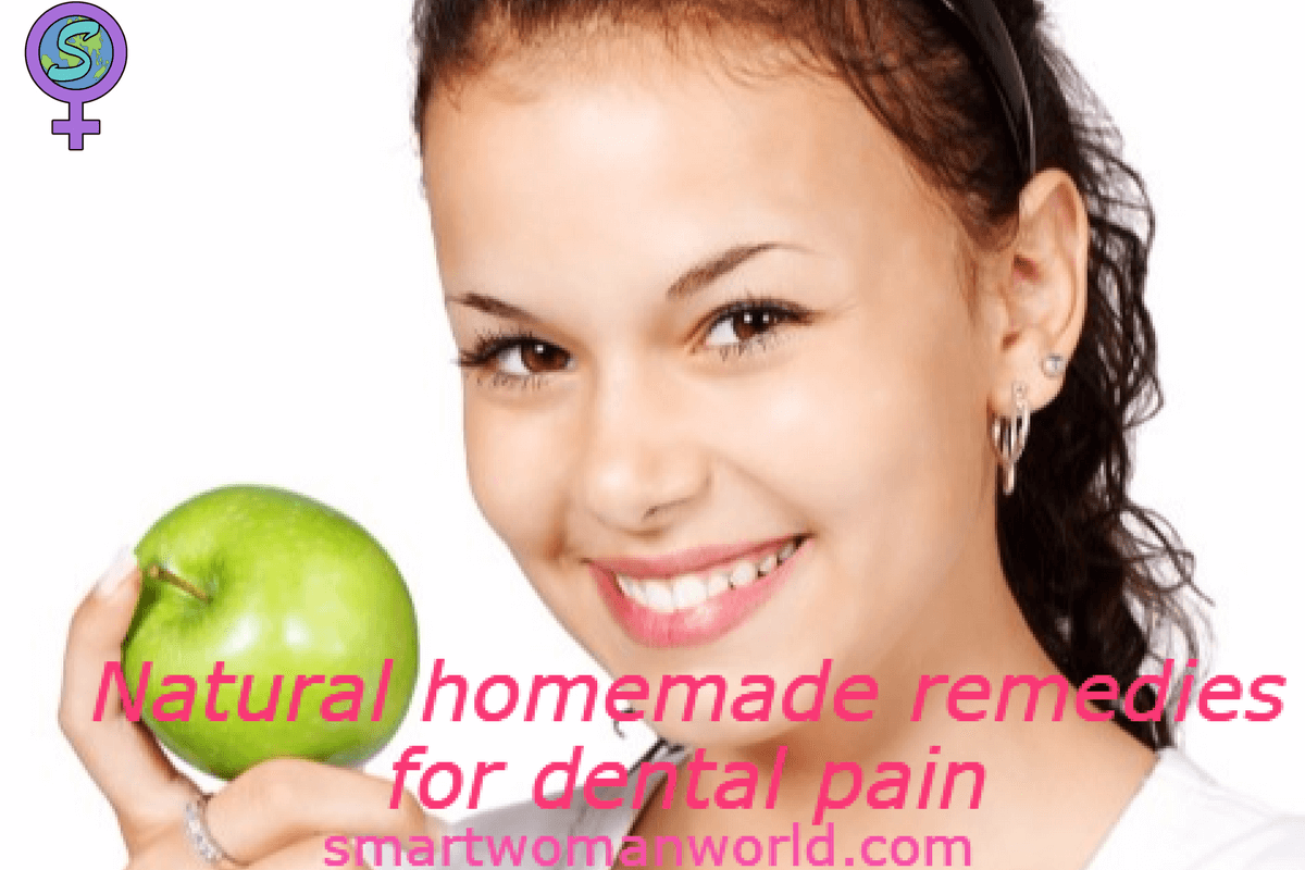 Natural Homemade Remedies For Dental Pain