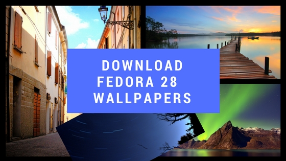 Download Fedora 28 Wallpapers -107 Stunning Wallpapers