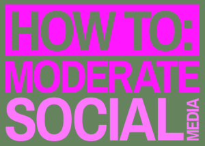 how_to_moderate_social_media