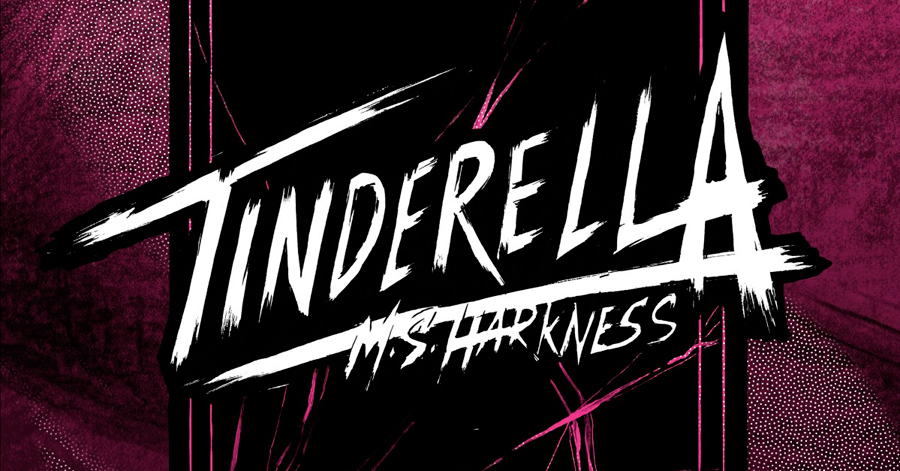 Smash Pages Q&A: M.S. Harkness on 'Tinderella'
